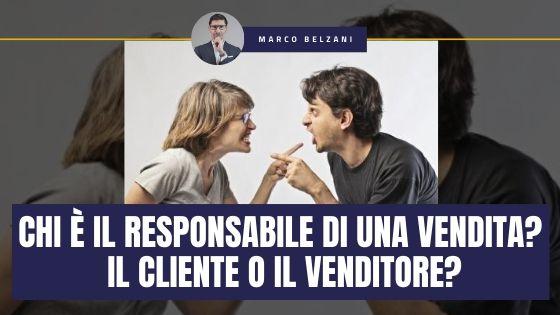 La Responsabilità di una vendita di chi è? Del cliente o del venditore? In altre parole: Chi DECIDE cosa comprare in una Trattativa di Vendita? Il Venditore o il Cliente?